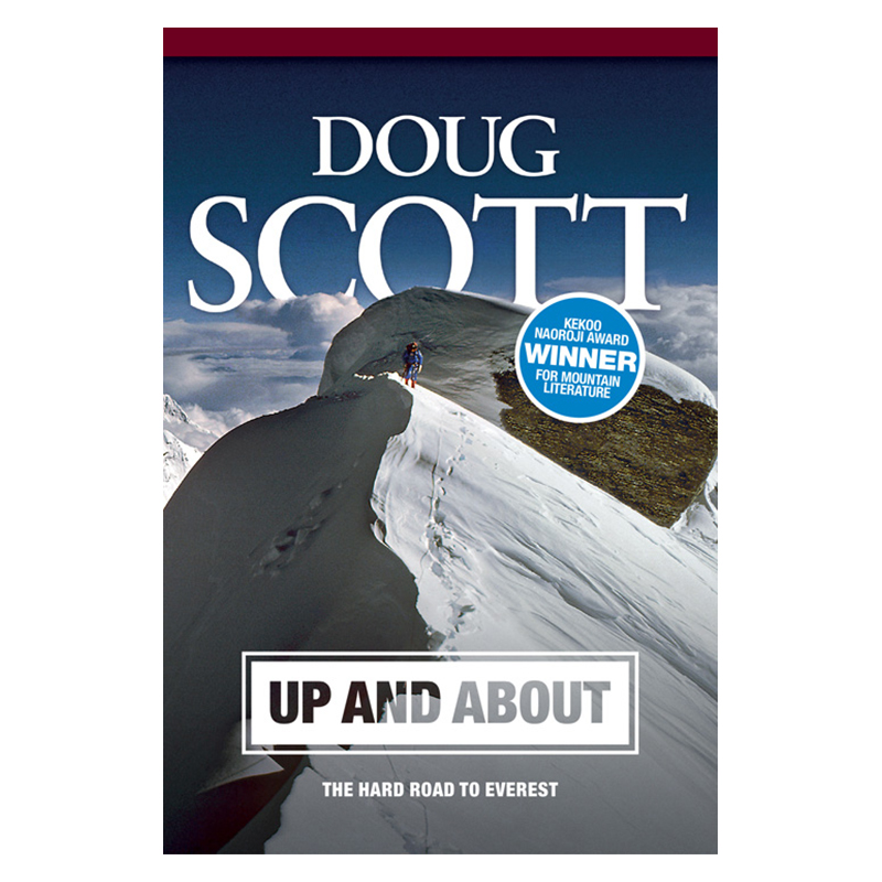 Up and About by Doug Scott